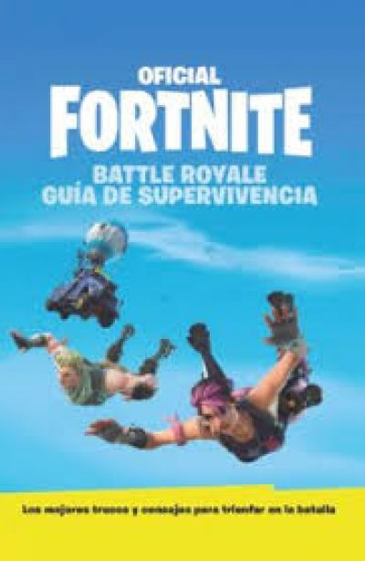 Guia de supervivencia oficial de Fortnite: Battle royale