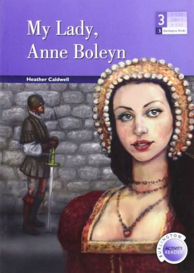 My Lady, Anne Boleyn